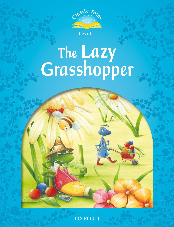 C.T 1:LAZY GRASS HOPPER