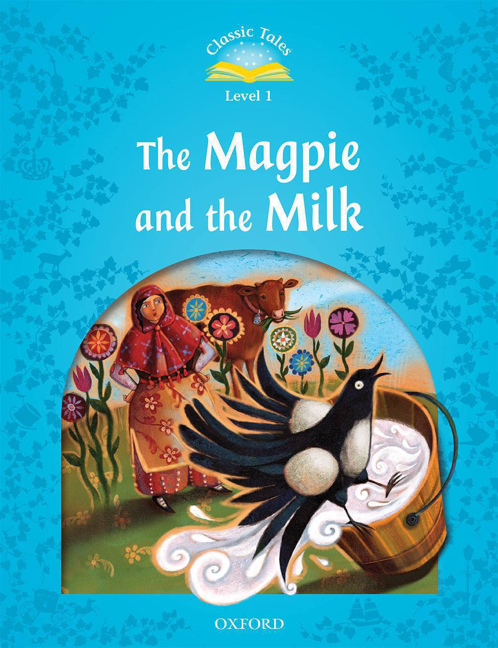 C.T 1:MAGPIE AND THE FARMENRS