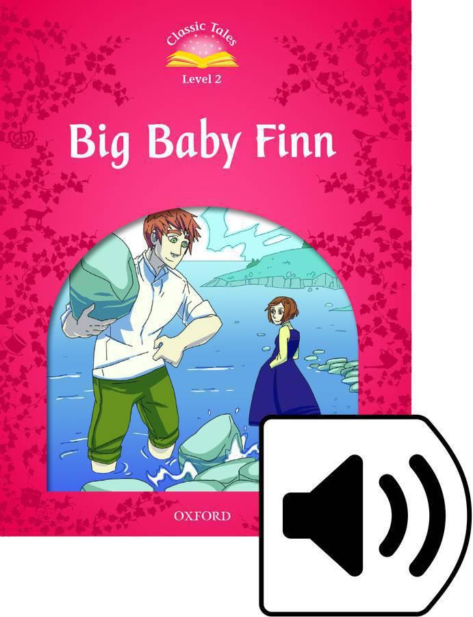 C.T 2:BIG BABY FINN