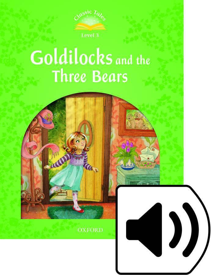 C.T 3:GOLDILOCK&THREE BEARS