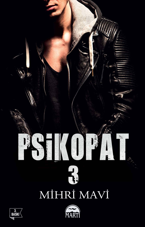 PSİKOPAT 3/MARTI/MİHRİ MAVİ