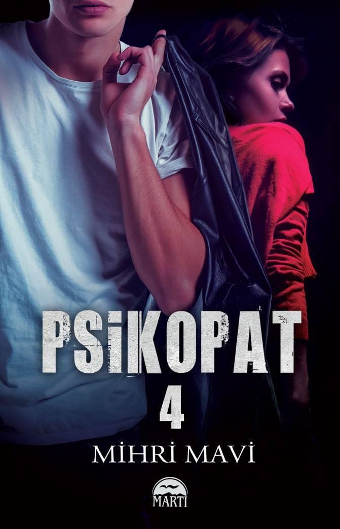 PSİKOPAT 4/MARTI/MİHRİ MAVİ