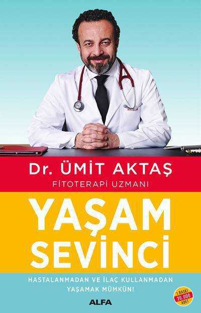 YAŞAMA SEVİNCİ/ALFA/DR. ÜMİT AKTAŞ