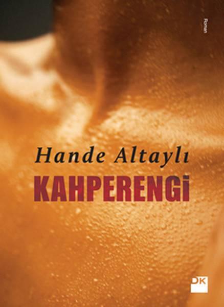 KAHPERENGİ/DOĞAN/HANDE ALTAYLI
