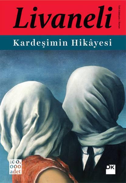 KARDEŞİMİN HİKAYESİ /DOĞAN/ LIVANELI