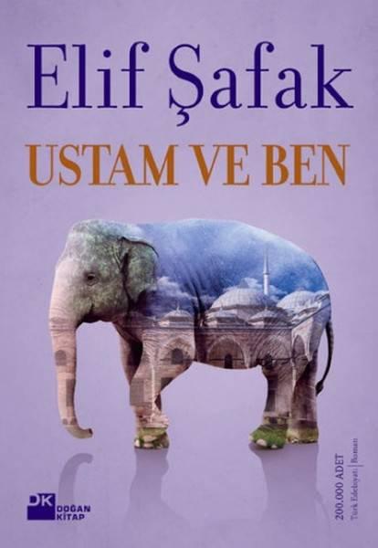 USTAM VE BEN / DOĞAN/ELİF ŞAFAK