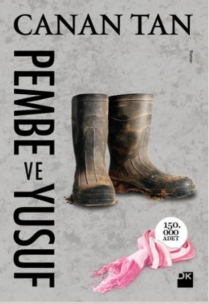 PEMBE VE YUSUF/DOĞAN/CANAN TAN