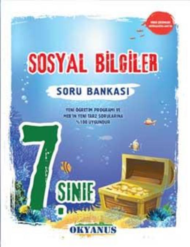 OKYANUS 7.SINIF SOSYAL BİLGİLER SORU BANKASI