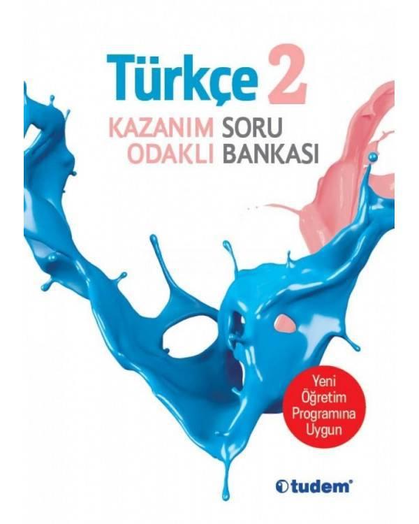 TUDEM 2.SINIF TURKCE KAZANIM ODAKLI SORU BANKASI