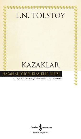 KAZAKLAR/İŞ BANKASI/TOLSTOY