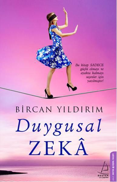 DUYGUSAL ZEKA/DESTEK/BİRCAN YILDIRIM
