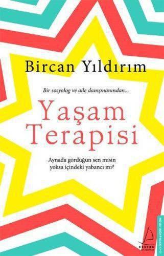 YAŞAM TERAPİSİ/DESTEK/BİRCAN YILDIRIM