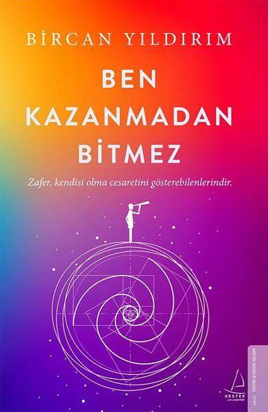 BEN KAZANMADAN BİTMEZ/DESTEK/BİRCAN YILDIRIM