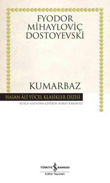 KUMARBAZ / İŞ BANKASI/DOSTOYEVSKİ