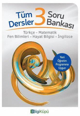BİLGİ KÜPÜ 3.SINIF TÜM DERSLER SORU BANKASI