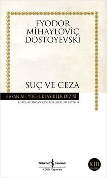 SUÇ VE CEZA / İŞ BANKASI/DOSTOYEVSKİ